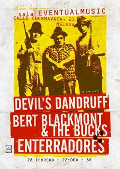 Devil's Dandruff, Bert Blackmont & The Bucks, Enterradores