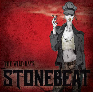 "Stonebeat: ""The Wild Days"""