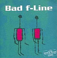 Bad F-line: Bad F-Line