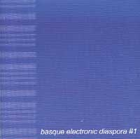 Varios: Basque Electronic Diaspora #1