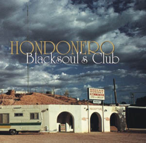 Hondonero: Blacksoul´s Club