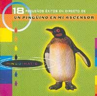 Un PingÜino En Mi Ascensor: Pingüimatic (18 pequeños éxitos en directo de…