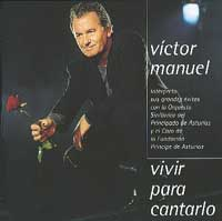 Victor Manuel: Vivir para cantarlo