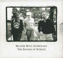 Anthology - The Sound of Science: Beastie Boys