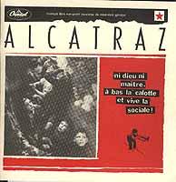Alcatraz: Ni Dieu Ni Matre –  À Bas La Calotte Et Vive La Sociale!