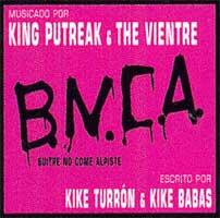 King Putreak & The Vientre: B.N.C.A.