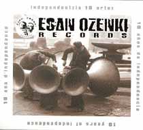 Varios: Esan Ozenki Records – Independentzia 10 urtez