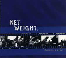 Net Weight: Hardcore Viva!!