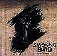 Smoking Bird: Losing Touch
