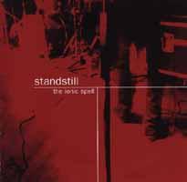 Standstill: The Ionic Spell