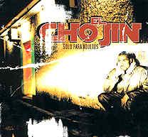 El Chojin: Sólo para adultos