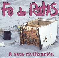 Fe De Ratas: A esta civilización