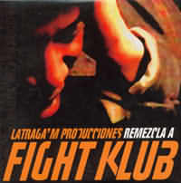 Latraga'm producciones remezcla a Fight Klub