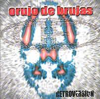 Orujo De Brujas: Retroversión