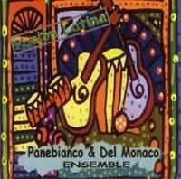 Panebianco & Del Monaco Ensemble: Pasión Latina