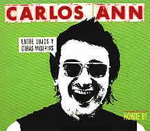 Carlos Ann: Entre Lujos Y Otras Miserias