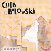 Cheb Balowski: Bartzelona