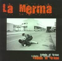 La Merma: Saludo Al Tirano