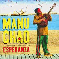 Manu Chao: Próxima Estación… Esperanza