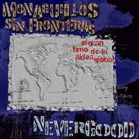 Monaguillos Sin Fronteras, Nevergood: El Gran Timo De La Aldea Global