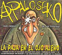 A Palo Seko: La Paja En El Ojo Ajeno