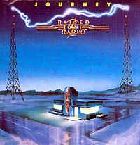 Journey: Raised on Radio