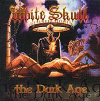 White Skull: The dark age