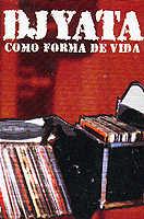 DJ Yata: Cómo forma de vida