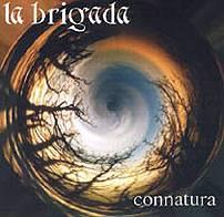 La Brigada: Konnatura