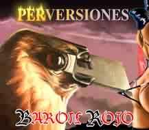 Barón Rojo: Perversiones