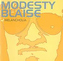 Modesty Blaise: Melancholi