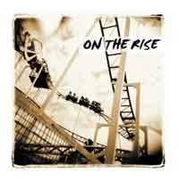 On The Rise: On the rise