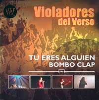 Violadores Del Verso: Tú eres alguien Bombo Clap