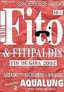 Fito y los Fitipaldis: Concierto 21/12/2002 en Madrid