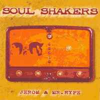 Soul Shakers: Jerom & Mr. Hype