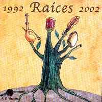 Varios: 1992 – Raices – 2002
