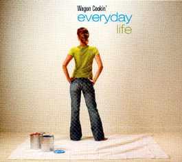 Wagon Cookin': Música para la vida cotidiana
