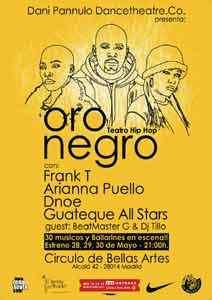 Oro Negro: Rap Y Hip-Hop En Español. 28, 29 Y 30 De Mayo En El Círculo De Bellas Artes De Madrid.