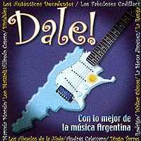 Varios: Dale! – Con Lo Mejor De La Música Argentina