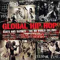 Varios: Global Hip Hop – Beats And Rhymes – The No World Culture