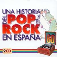Varios: Una Historia del Pop y el Rock en España