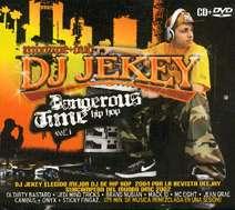 Dj Jekey, Varios: Dangerous Hip Hop Vol. 1