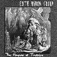 Edith Byron Group: The house of Tindalos