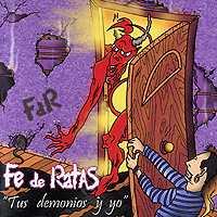 Fe De Ratas: Tus demonios y yo