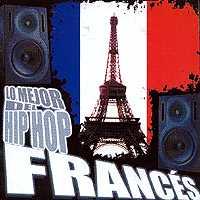 Varios: Lo mejor del hip hop francés