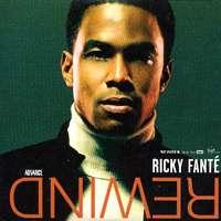 Ricky FantÉ: Rewind