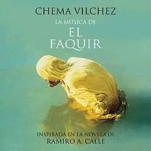 Chema Vilchez: Convirtiendo una novela en música