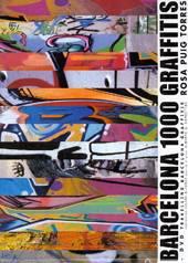 Rosa Puig Torres: Barcelona 1000 Graffittis