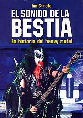Ian Christe: El Sonido de la Bestia