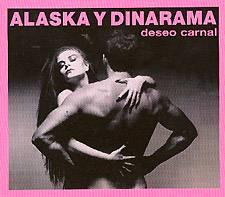 Alaska y Dinarama: Deseo Carnal – Edición Especial